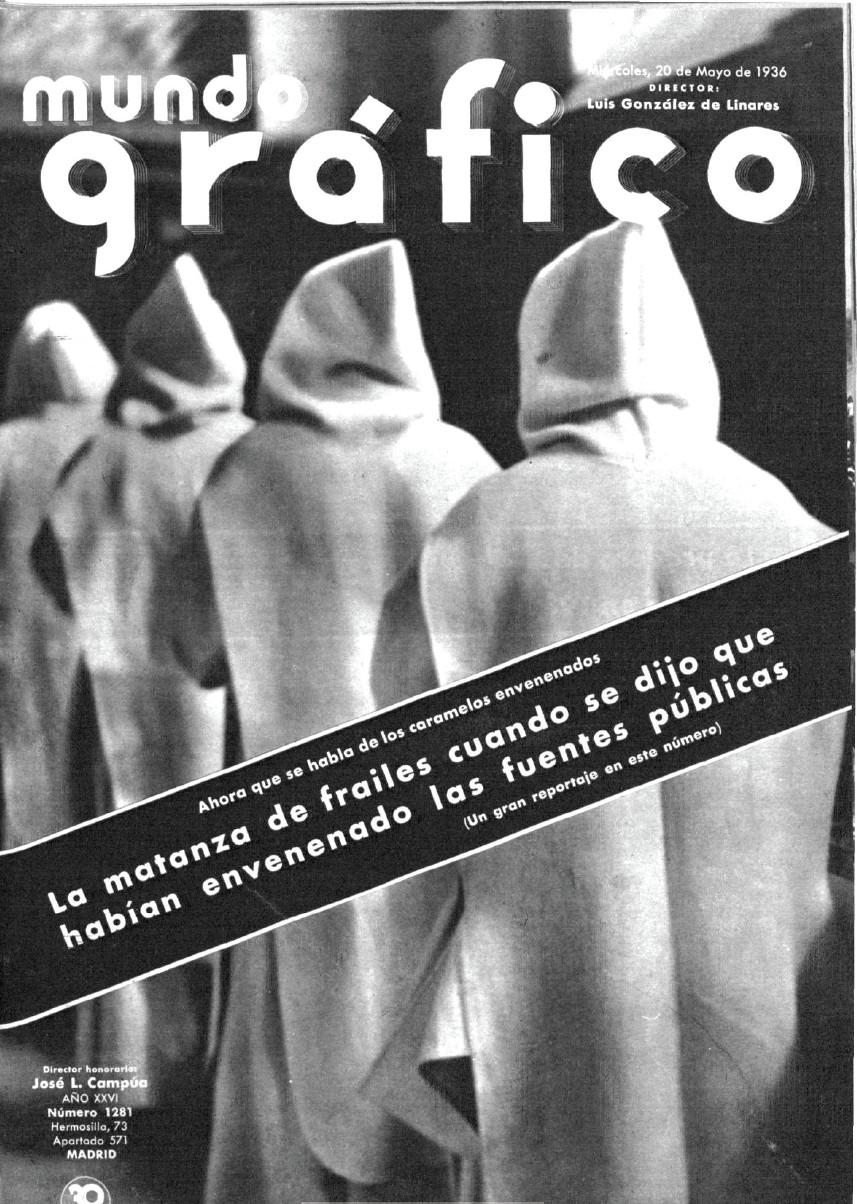 Portada de  Mundo Gráfico , en mayo de 1936, dedicada a la matanza de frailes en Madrid