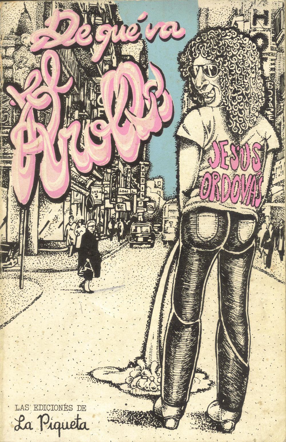 De qué va el Rrollo . Jesús Ordovás (La Piqueta, 1977)