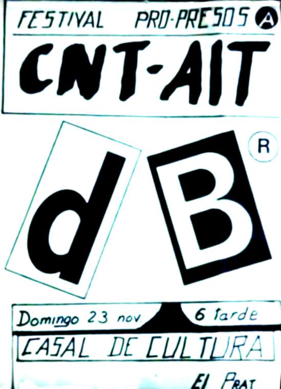 El cartel del concierto de «dB®» (Decibelios) para CNT-AIT