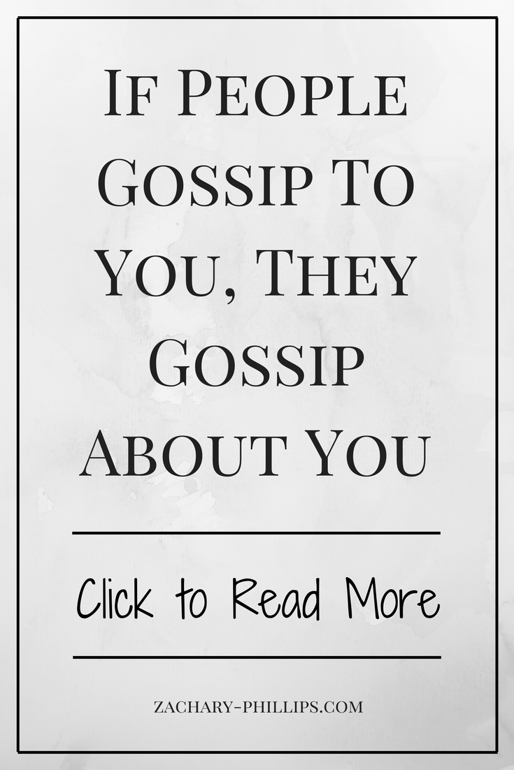 If People Gossip To You, They Gossip About You - Pinterest.png