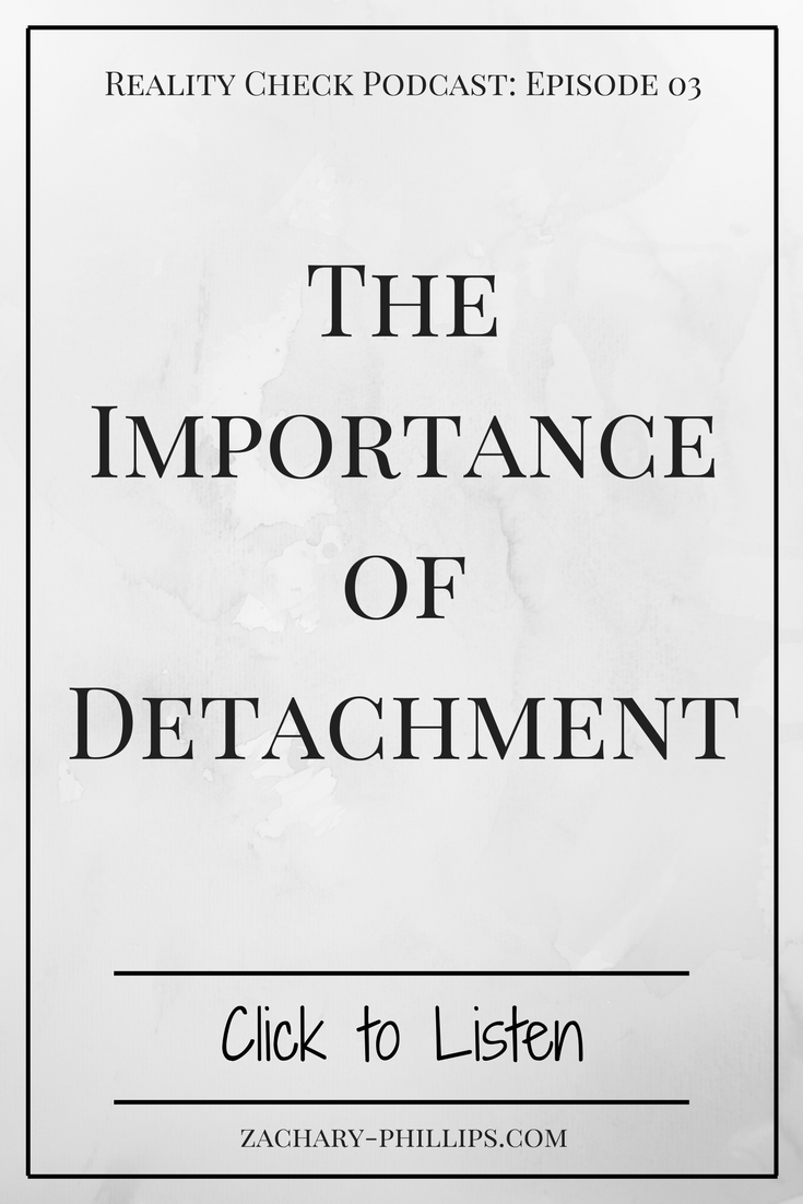 The Importance of Detachment