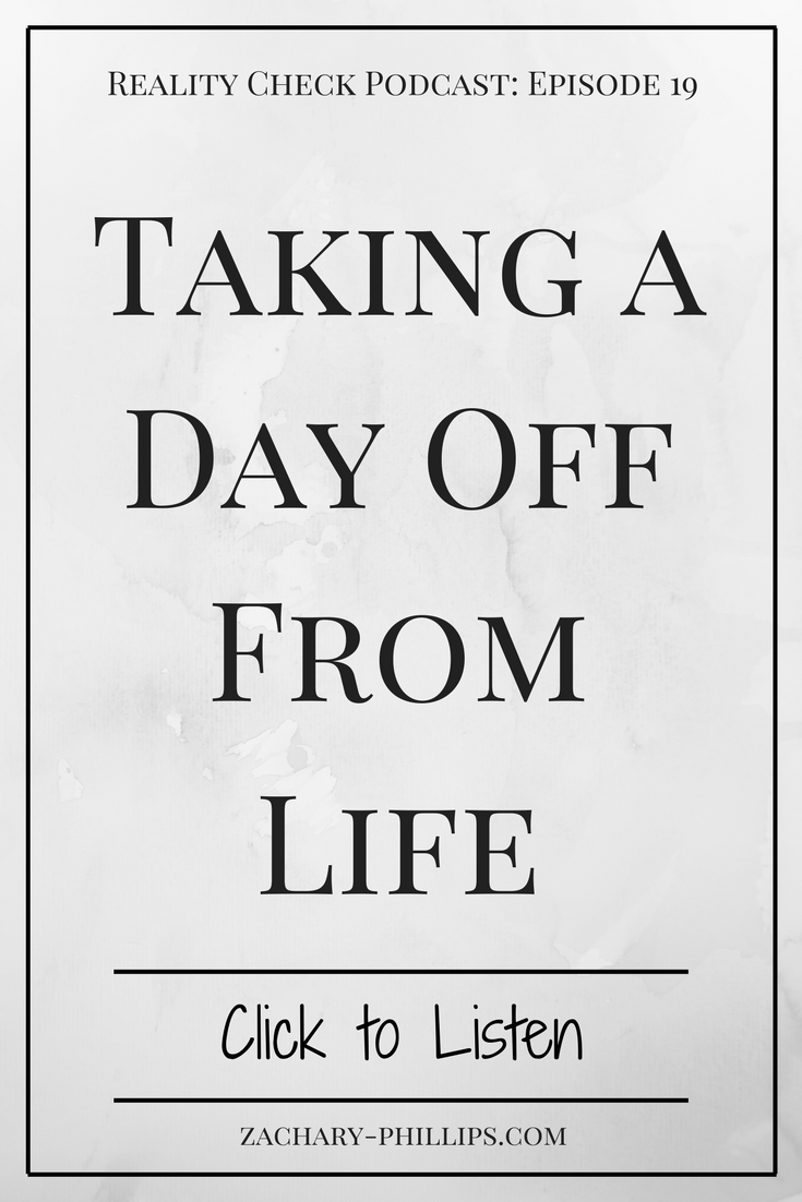 Taking a Day Off From Life - pinterest