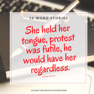 She held her tongue