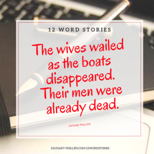 The wives wailed as the boats disappeared