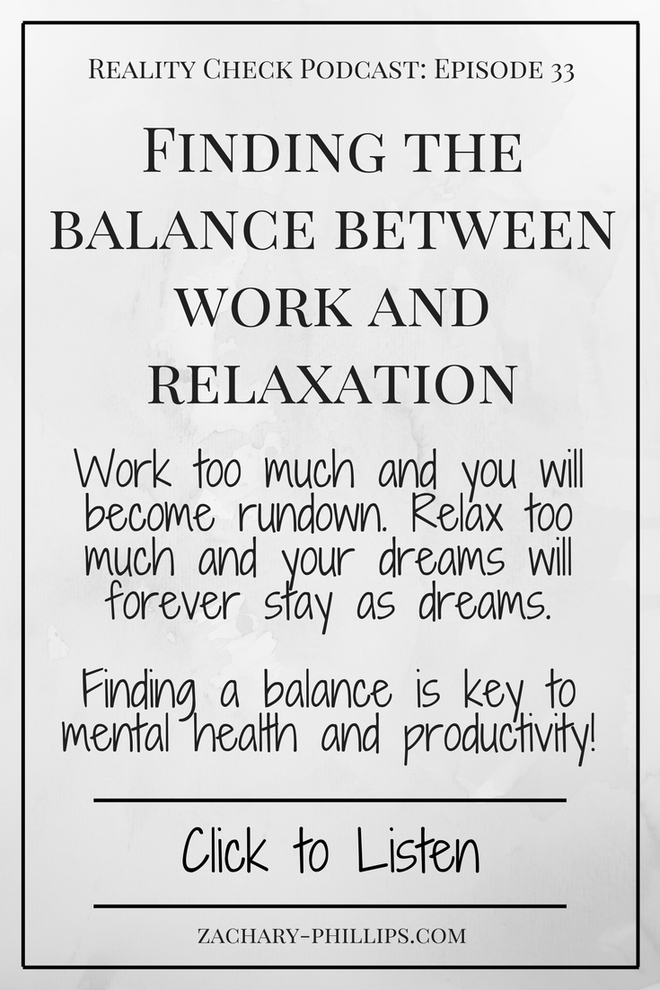 finding the balance between relaxation and work