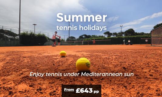SUMMER TENNIS HOLIDAYS