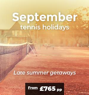 September tennis holidays