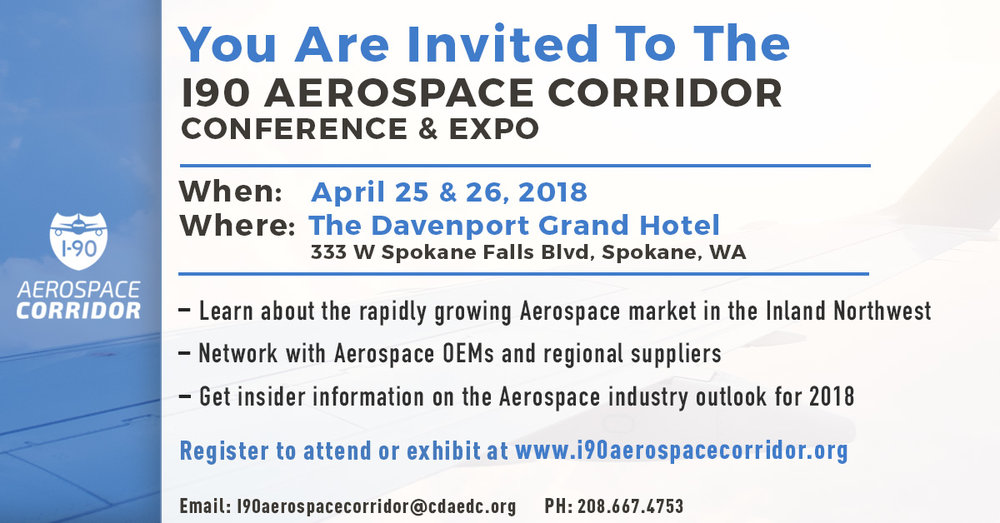 We're looking forward to a great event on April 25-26th at the Davenport Grand Hotel in downtown Spokane. The expo is filling up fast and we have a great lineup of presenters in place. Please come see us at Booth #19.  As a sponsor and exhibitor, we want you to know that you're invited to take part in our region's premier aerospace event. This year, for the first time, the expo is open to the general public. The general public access begins after the main part of the conference finishes at 2:45 pm on the 26th. All are welcome to come see us at our booth between 2:45-5:00 pm.