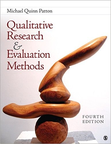 Qualitative Research & Evaluation Methods: Integrating Theory and Practice 4th Ed