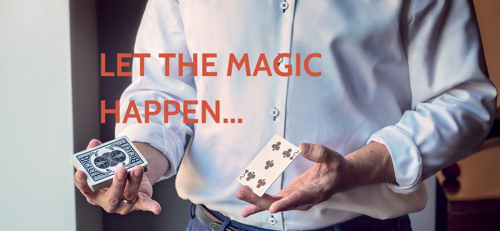 let the magic happen.png