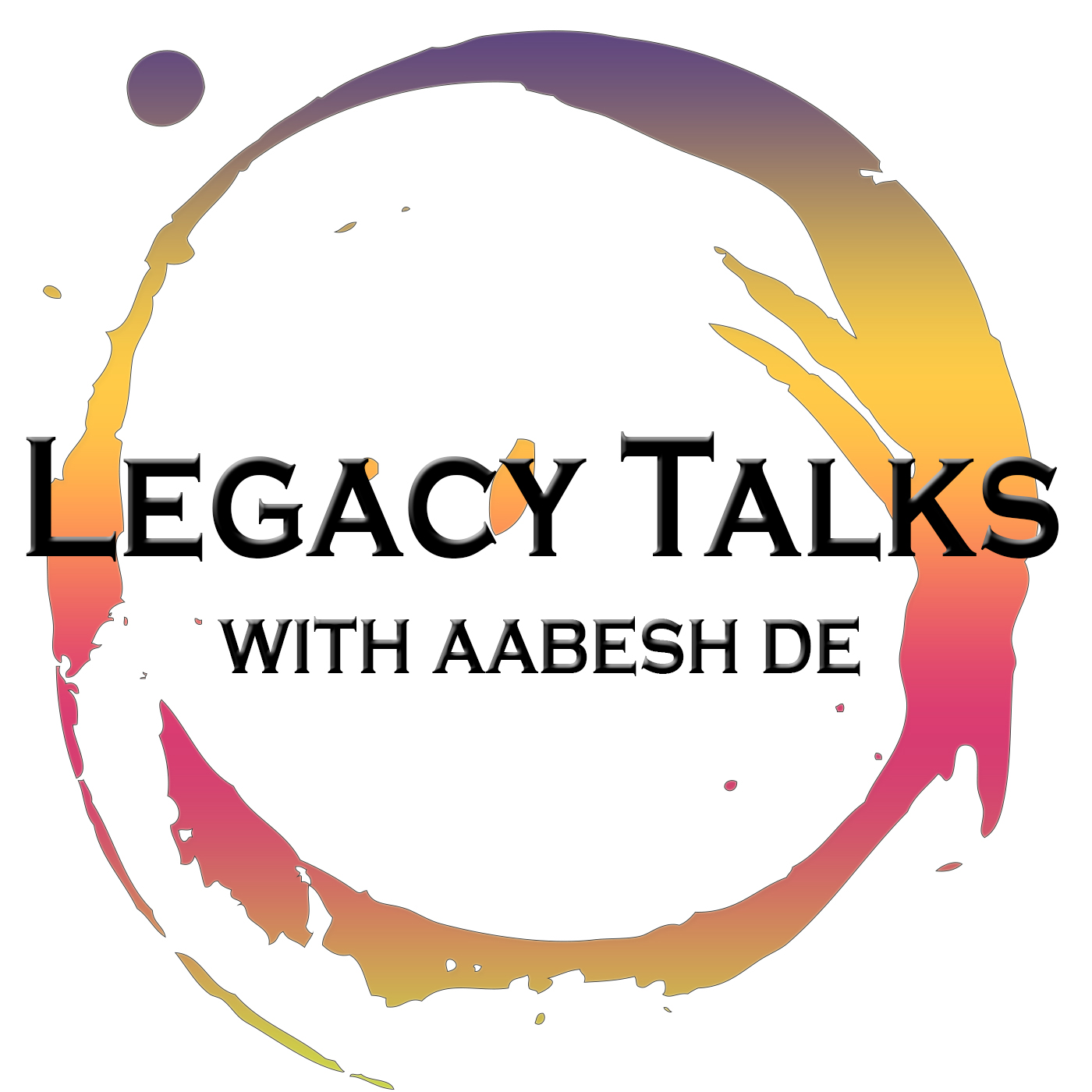 Legacy Talks - Aabesh De