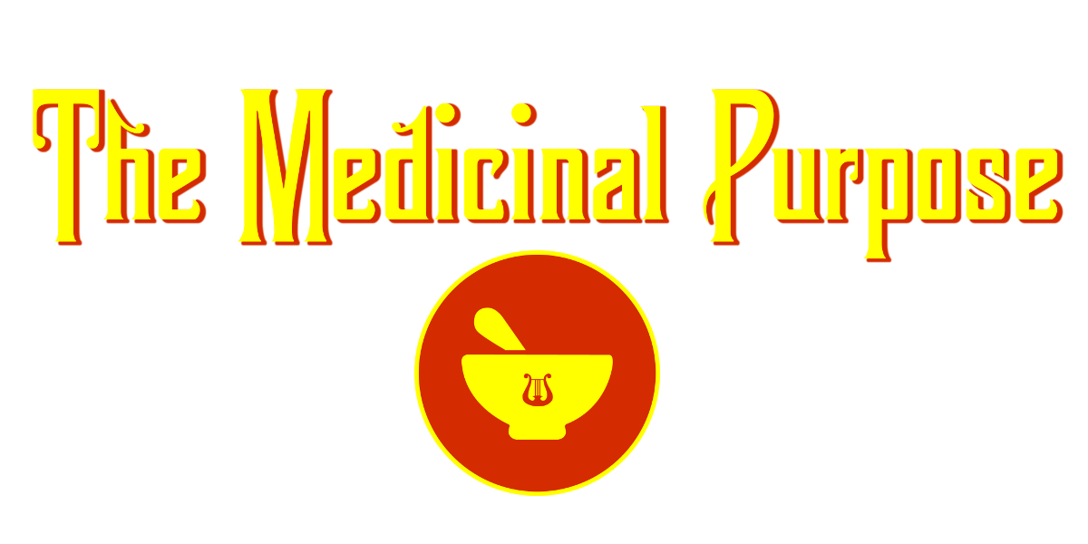 The Medicinal Purpose