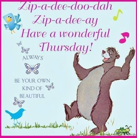 242735-Zip-A-Dee-Doo-Dah-Sip-E-Dee-Ay-Happy-Thursday.jpg