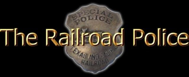 Criminal/traffic laws — The Railroad Police