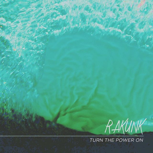 "Our new single ""Turn The Power On"" is now out and now better than whatever you are listening to. Soundcloud.com/rakunk"