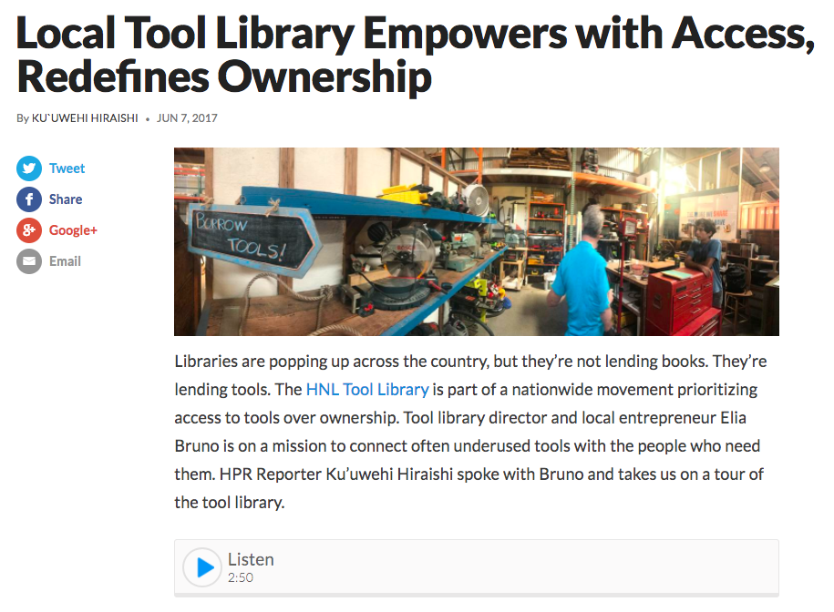 HNL Tool Library on Hawaii Public Radio - June 7, 2017