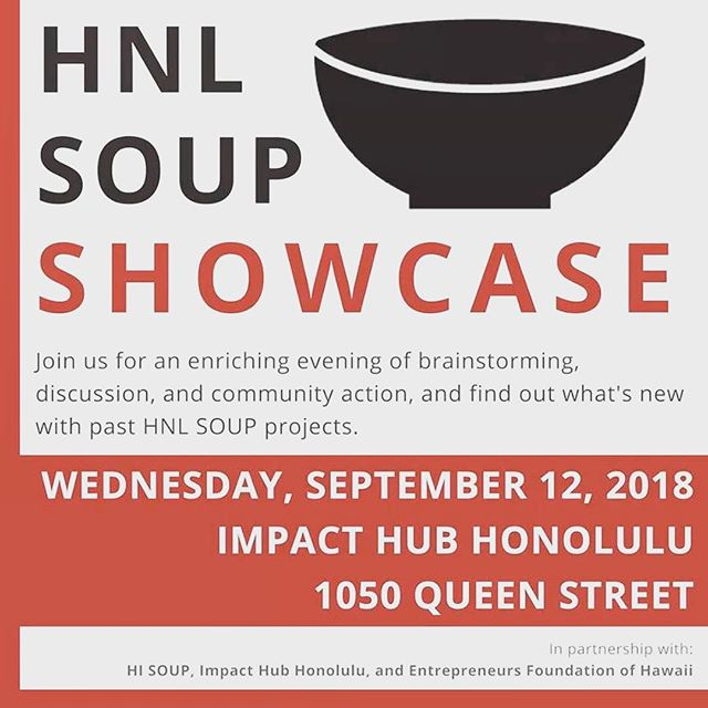 Did you know that the HNL Tool Library started all from a bowl of soup?  Here's what happened: Back in 2015, we presented the idea of starting a Tool Library at HNL SOUP, an event where participants eat soup, listen to 3 project ideas that would benefit the community, and vote for the one they'd like to support. The project that receives the most votes walks away with the proceeds from the event, so that the idea may flourish.  It's been 3 years since our victory at HNL SOUP, and we are returning to the stage on Wednesday for this special Showcase Event, where 3 winning projects from past events (including ours!) get to talk about their progress and success. As usual, one project will walk out with another micro-grant to support its mission!  Please join us at this great event to support us and hear about all that we've been up to in the past few years!  #accessoverexcess #themorewesharethemorewehave