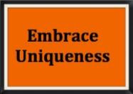 Embrace Uniqueness