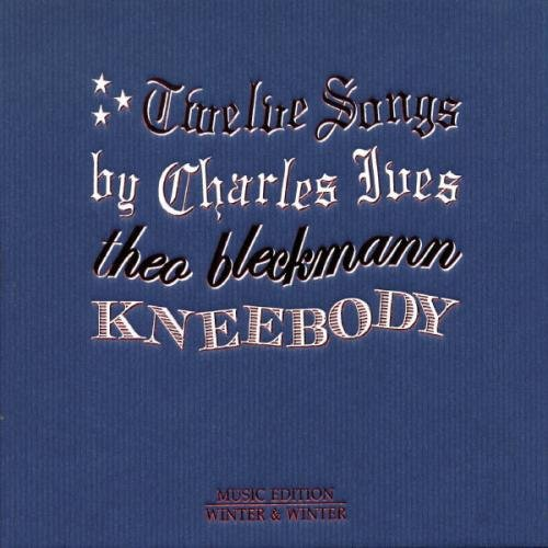 TWELVE SONGS BY CHARLES IVES - RELEASED 2009