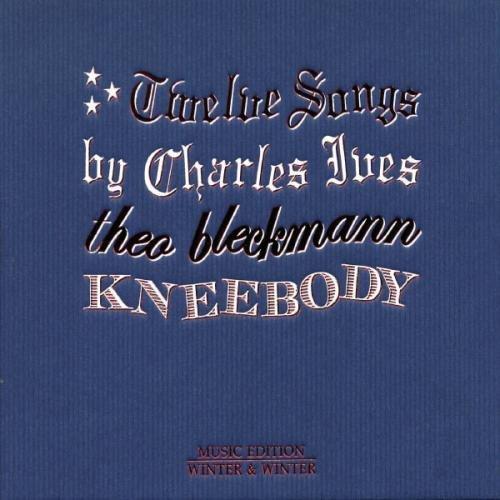 TWELVE SONGS BY CHARLES IVES - RELEASED 2009