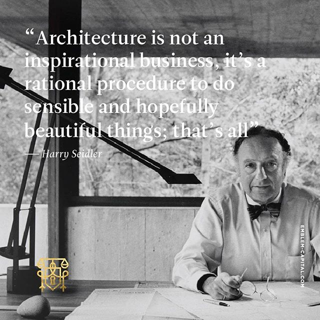 Thursday inspiration quote by Harry seidler #quote #inspiration #architectday