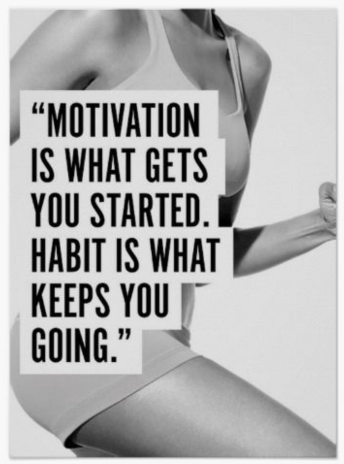 habit keeps you going