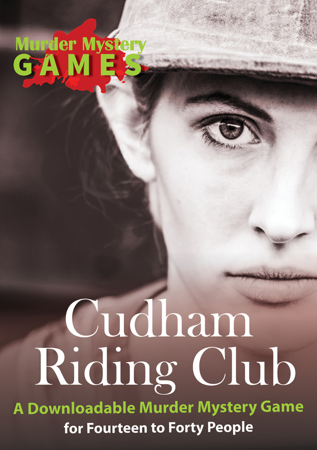 Cudham Riding Club - A Downloadable Murder Mystery for Fourteen to Forty People