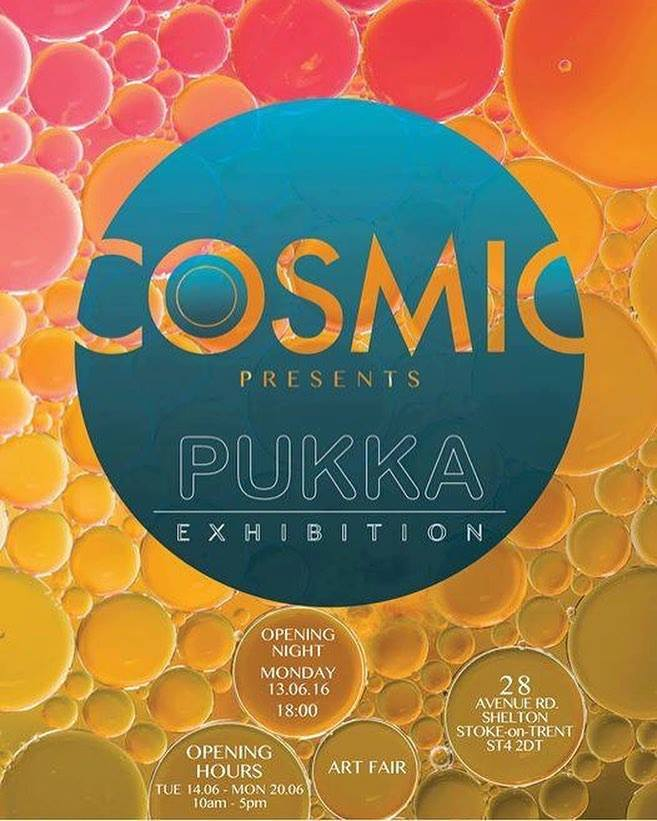 Cosmic Presents: Pukka , 2016, it the next exhibition I am in after  Unity,  2016   (below).