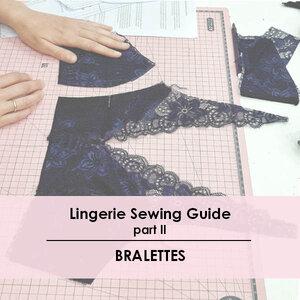 875684570c8c0 Cómo empezar a coser lencería II    How to start sewing lingerie II