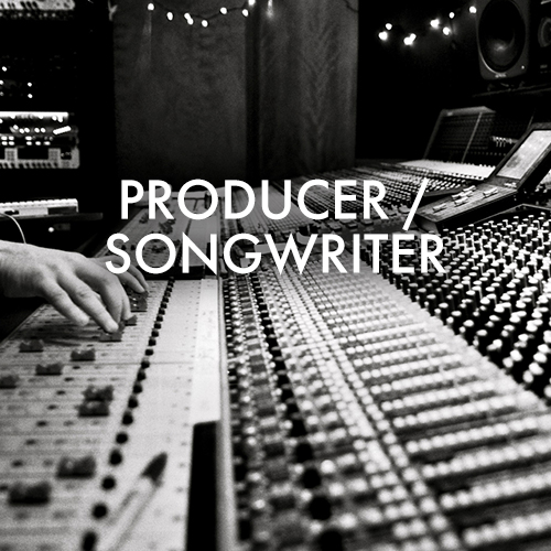 PRODUCER SONGWRITER
