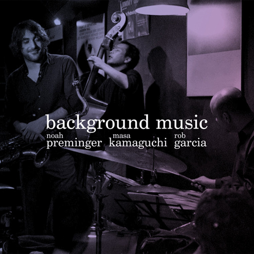 """Background Music"" (2014)  Buy:  WAV $15.00  /  M4a $10.00"