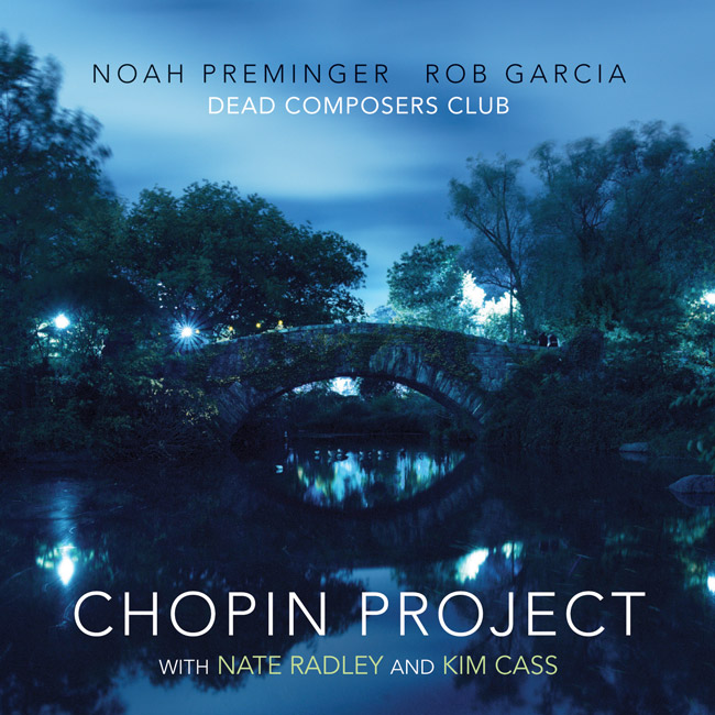 """Chopin Project"" (2018)  Buy:  CD $15.00  /  WAV $15.00  /  M4a $10.00"