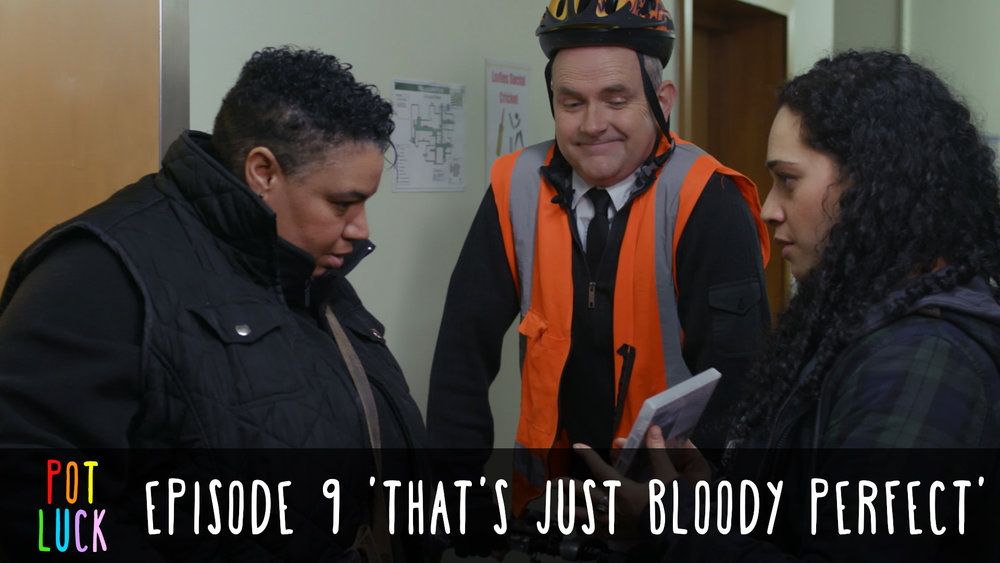 Episode 9: That's Just Bloody Perfect'