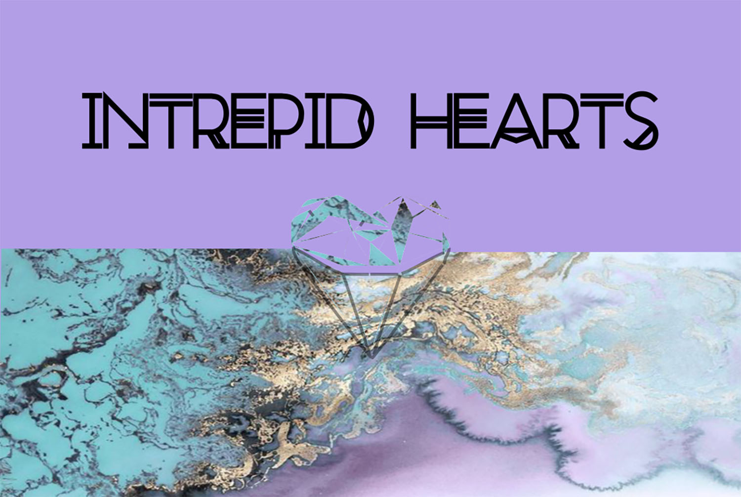 Intrepid Hearts