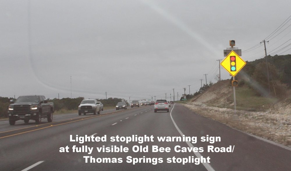 stoplight warning sign at fully visible Old Bee Caves approach.jpg