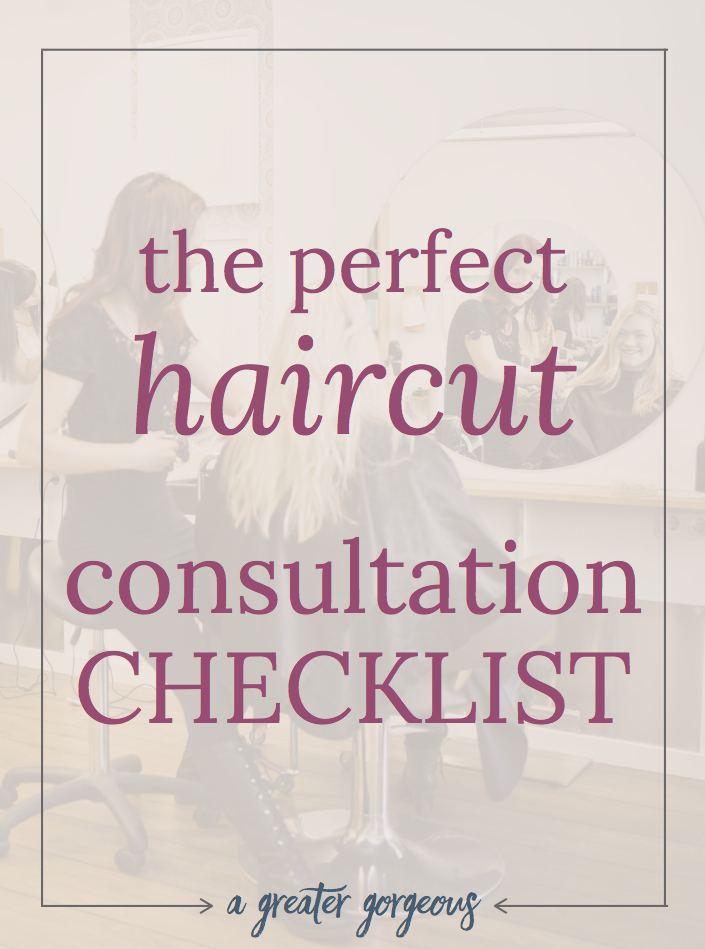 """Have you ever walked out of the salon thinking, """"This is SO not what I asked for!""""? Never walk out with a bad haircut again ? get what you want from your stylist! BONUS checklist for the perfect haircut consultation!"""
