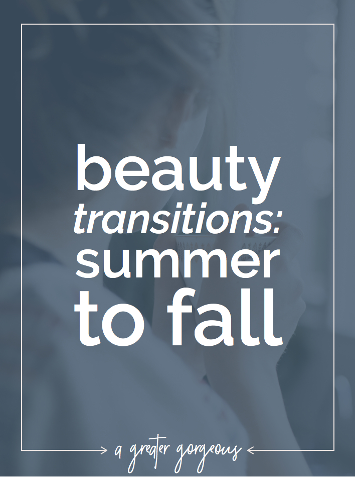 A change in season brings a change in your beauty routine. Are you ready for fall weather? Click through to find out how to transition your beauty from summer to fall!