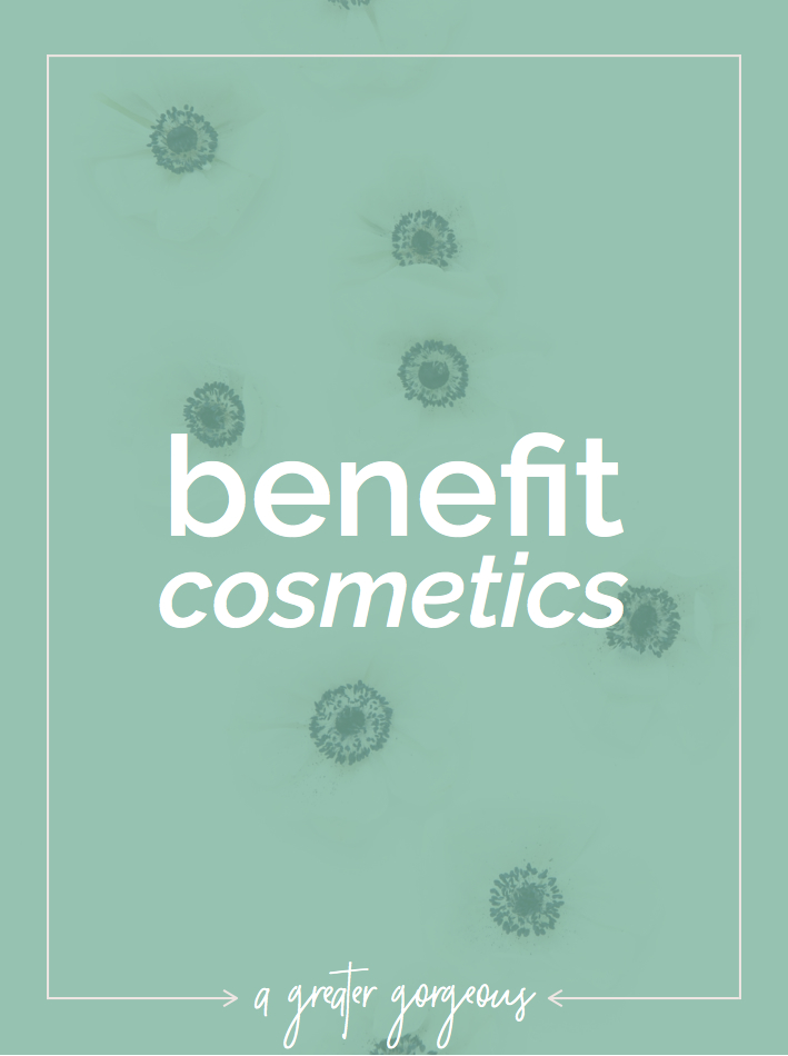 Eventually I figured out that Benefit Cosmetics is my favorite makeup brand. Here are my favorite products!