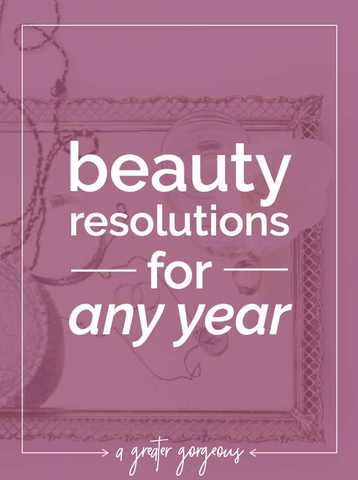 Here are a few New Year's resolutions that will improve the health of your hair & skin — plus they're easy to keep all year long!