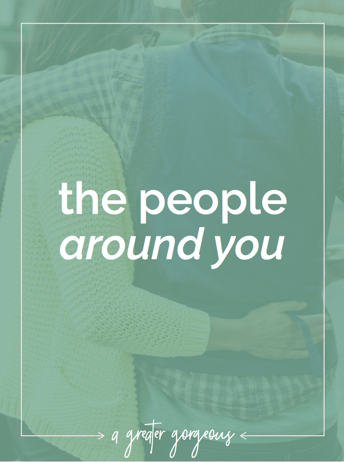 The people with whom you surround yourself are SO INCREDIBLY IMPORTANT. Here's why!