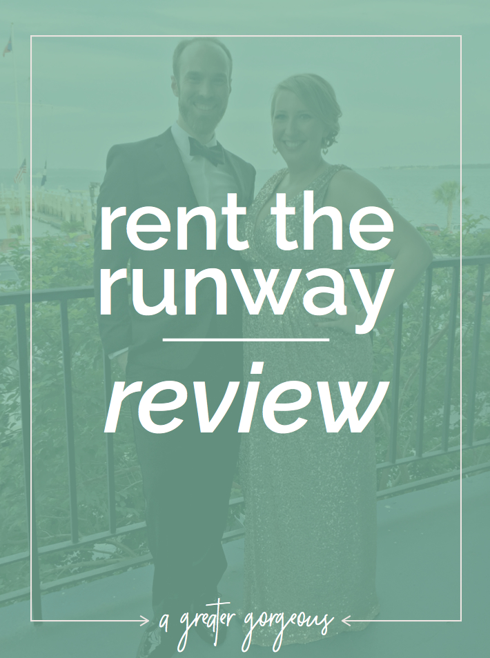 Ever thought about trying Rent the Runway for your next event? Here's my review of my first experience!