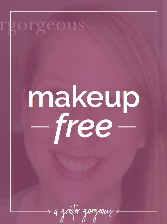 You are beautiful with or without makeup; you don't have to hide. #agreatergorgeous