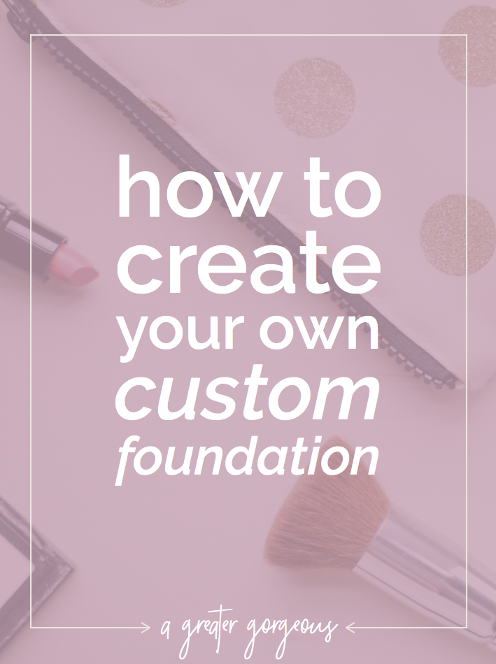 End the search for the perfect foundation and create your own! This fool-proof method will save you so much time, energy, and money! Click through for the how-to.