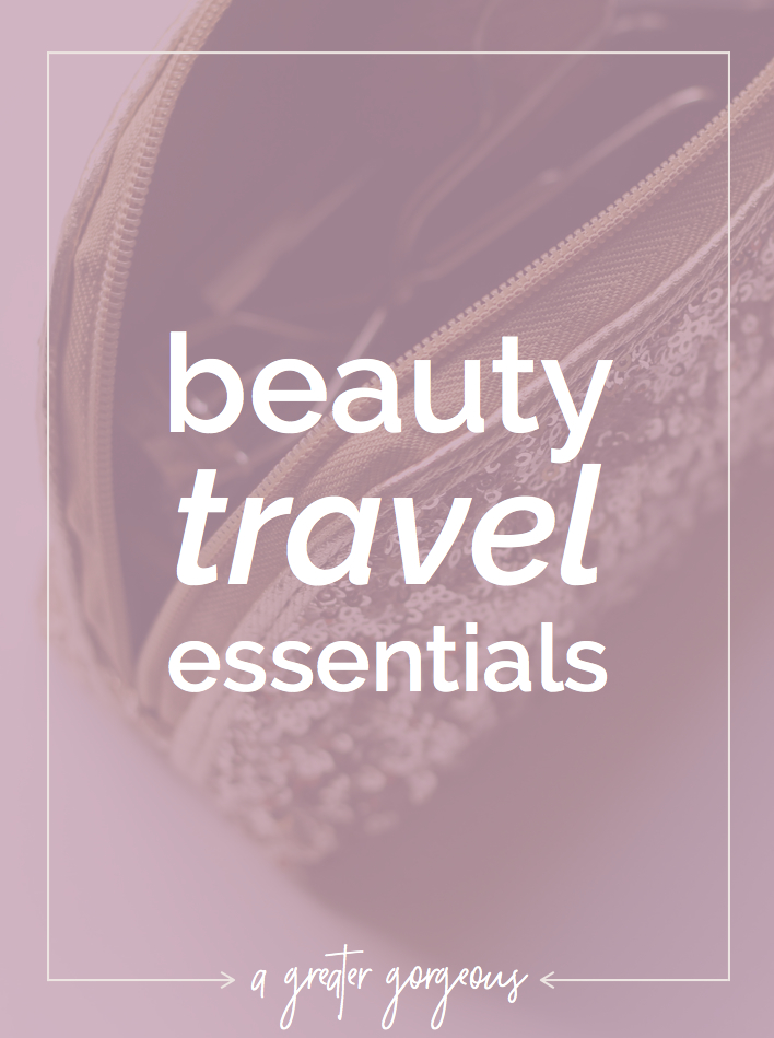Never forget the essentials again! Click through to download your FREE beauty essentials packing list!