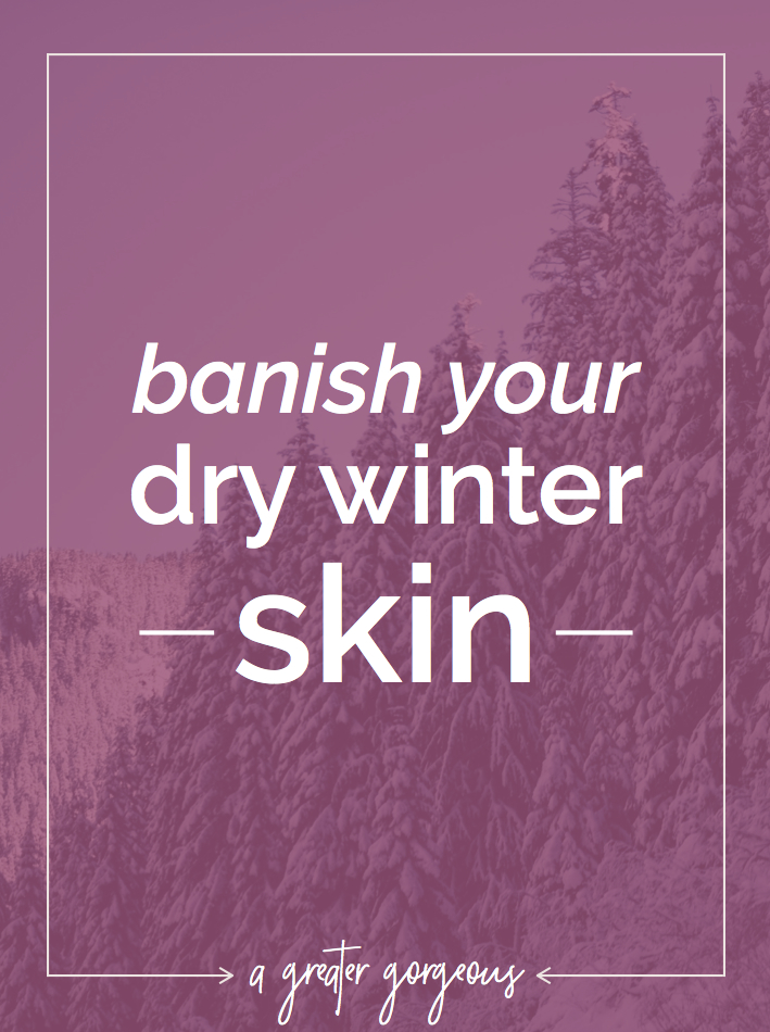 Winter is one of the most uncomfortable times of the year — don't let dry skin hold you back! Click through to learn how to banish that dry winter skin (plus get five awesome products for extremely dry skin!).