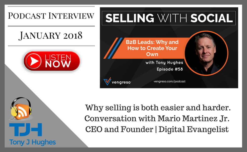 Mario Martinez Vengreso Social Selling with Tony Hughes