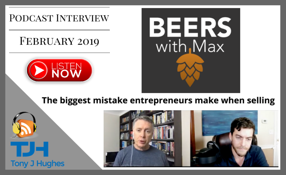 Beers with Max Podcast videop interview Tony Hughes
