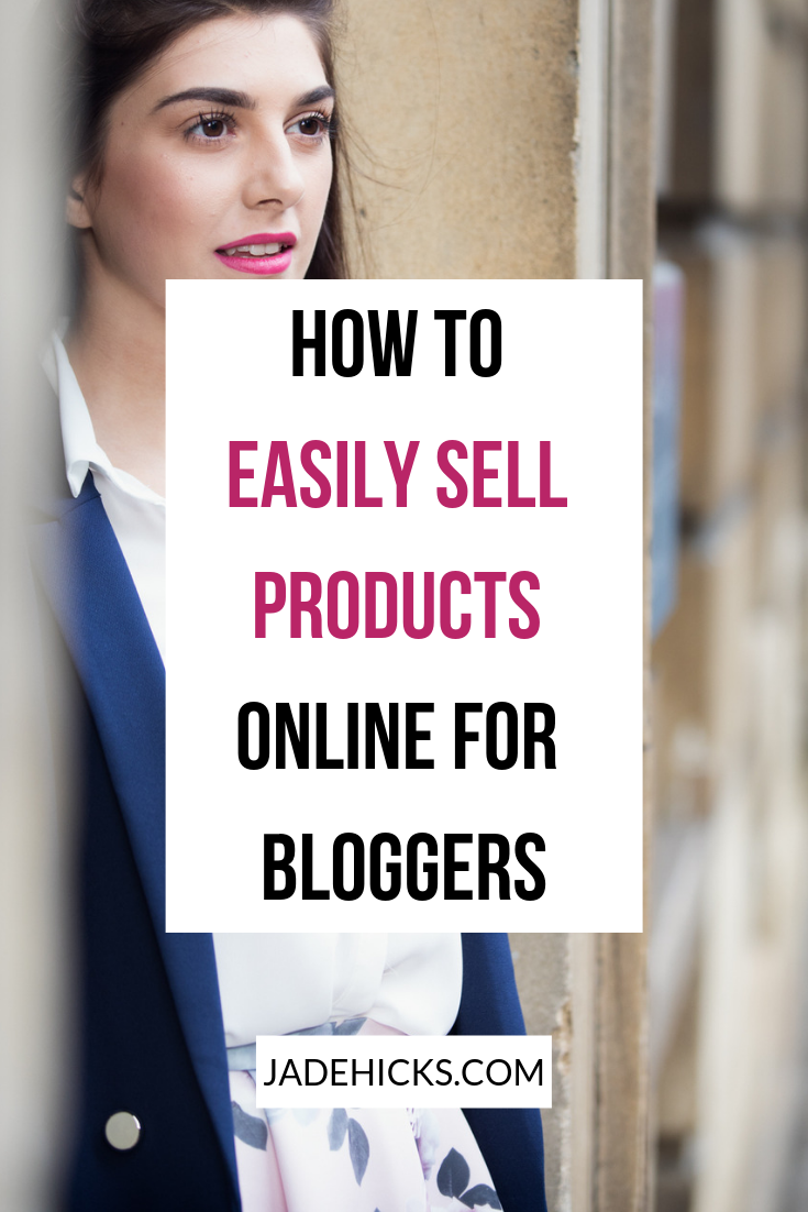 how to easily sell products online for bloggers