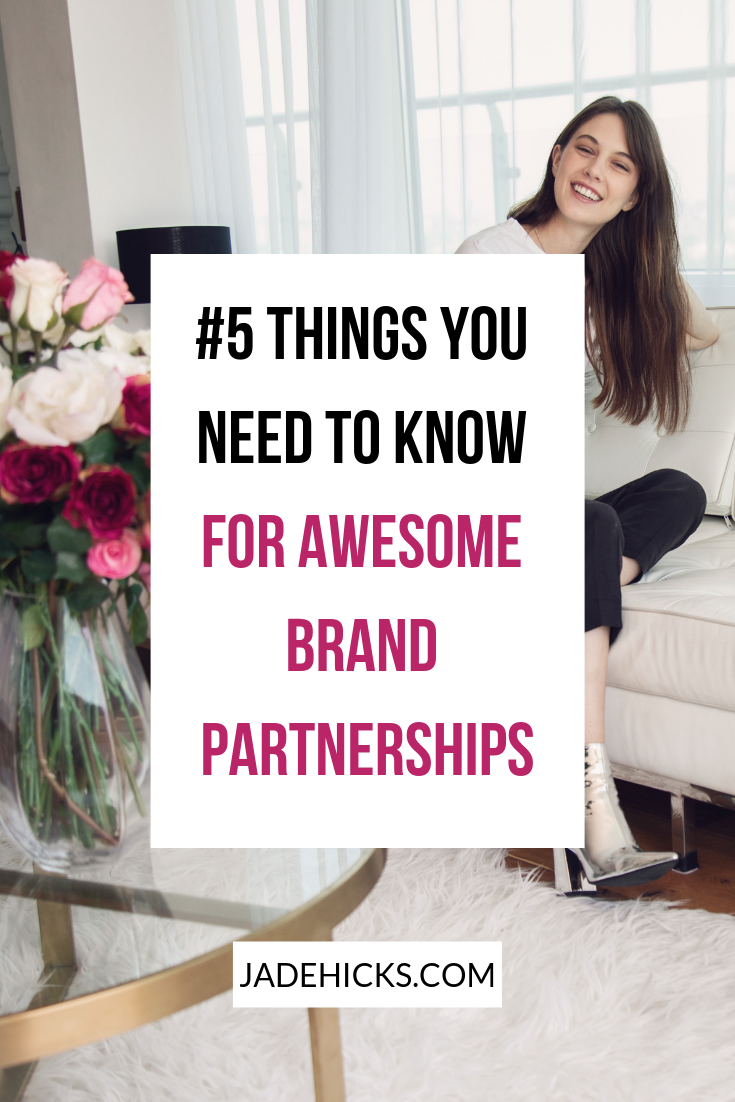 #5 things you need to know for awesome brand partnerships