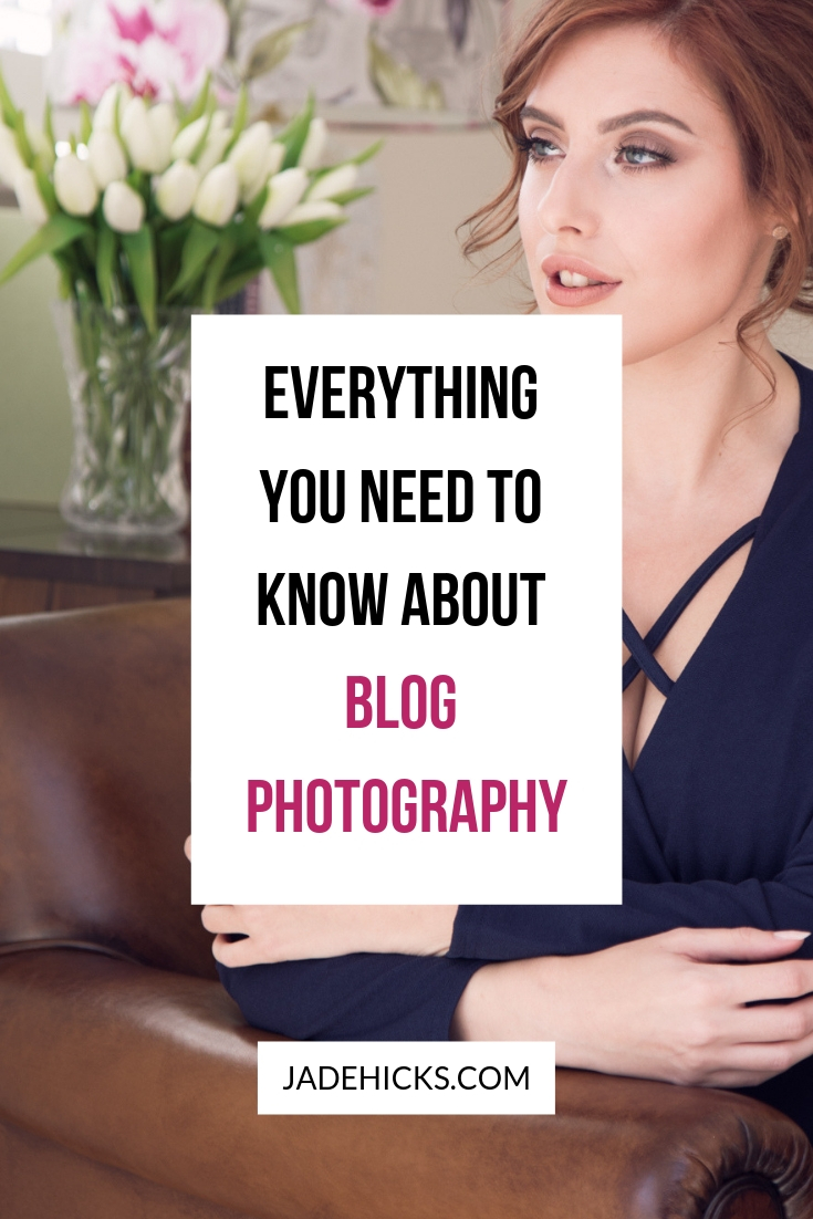 Everything you need to know about Blog Photography
